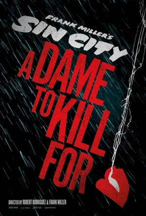Sin City: A Dame to Kill For 3D Film Poster