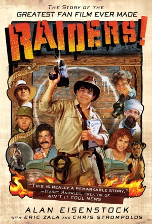 Raiders!: The Story of the Greatest Fan Film Ever Made Film Poster