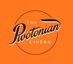 The Pivotonian Cinema