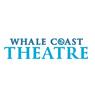 Whale Coast Theatre