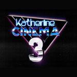 Katherine Cinema 3