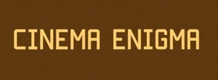 Cinema Enigma