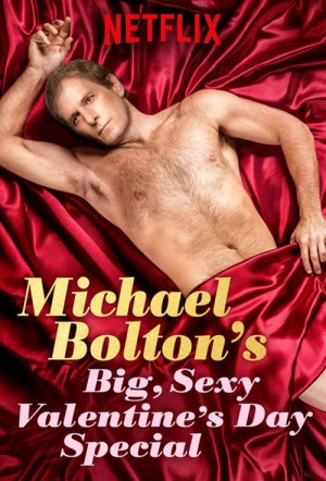 Michael Bolton's Big, Sexy Valentine's Day Special Film Poster