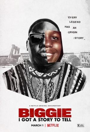 Biggie: I Got a Story to Tell