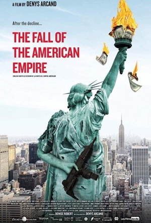The Fall of the American Empire Film Poster