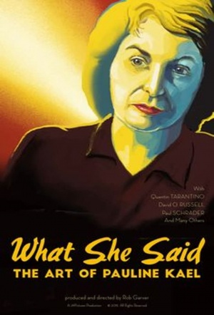 What She Said: The Art of Pauline Kael Film Poster