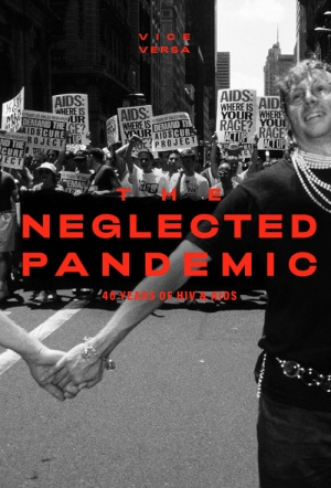 VICE Versa - HIV: The Neglected Pandemic