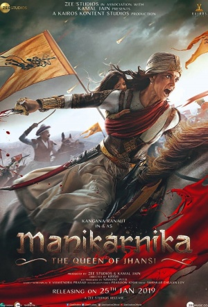 Manikarnika: The Queen of Jhansi Film Poster