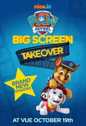PAW Patrol: Big Screen Takeover