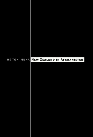 He Toki Huna: New Zealand in Afghanistan