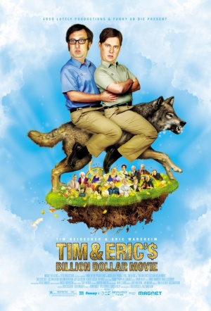 Tim and Eric's Billion Dollar Movie Film Poster