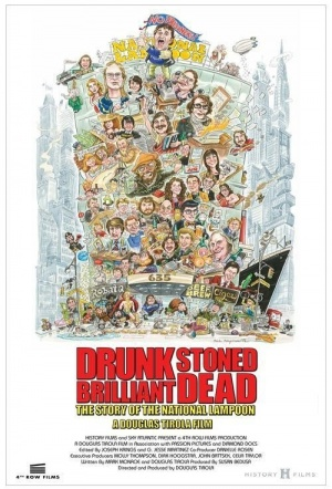 Drunk Stoned Brilliant Dead: The Story of the National Lampoon Film Poster