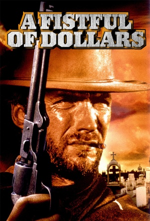 A Fistful Of Dollars Film Poster