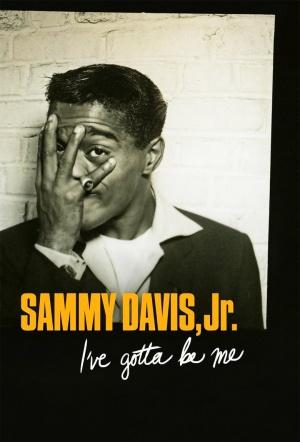 Sammy Davis, Jr.: I've Gotta Be Me