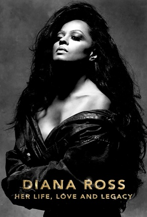 Diana Ross: Her Life, Love and Legacy Film Poster