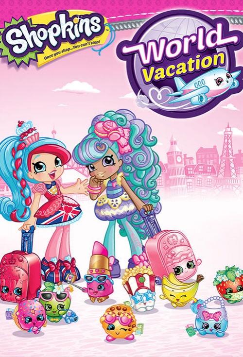 Movie poster for Shopkins World Vacation Flicksconz