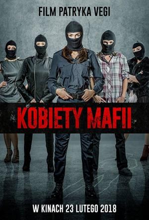 Women of Mafia (Kobiety Mafii)
