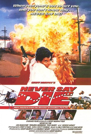 Never Say Die Film Poster