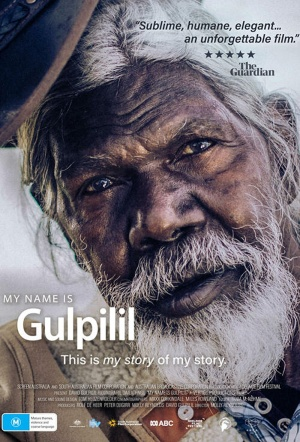 My Name Is Gulpilil