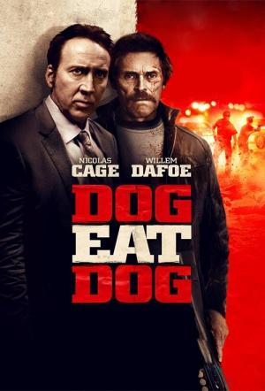 Dog Eat Dog Film Poster