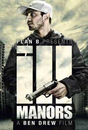 iLL Manors Film Poster