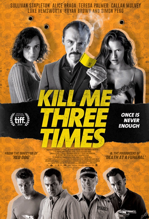 Kill Me Three Times Film Poster