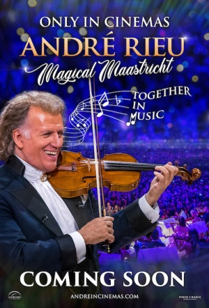 André Rieu's Maastricht Concert: Together in Music