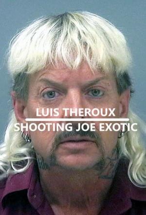 Louis Theroux: Shooting Joe Exotic (Movie Version)