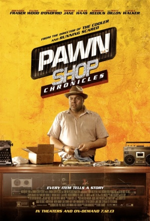 Pawn Shop Chronicles Film Poster