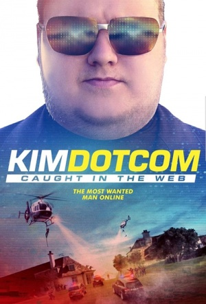 Kim Dotcom: Caught in the Web Poster