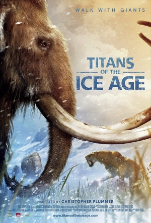 Titans of the Ice Age 3D Film Poster