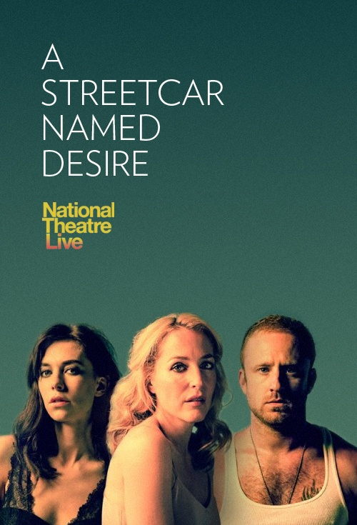 NT Live: A Streetcar Named Desire Film Poster