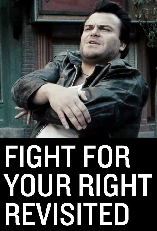 Fight for Your Right Revisited