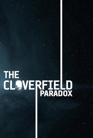 The Cloverfield Paradox Film Poster