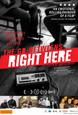 The Go-Betweens: Right Here Film Poster