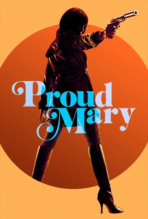 Proud Mary Film Poster