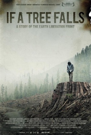 If a Tree Falls: A Story of the Earth Liberation Front Film Poster