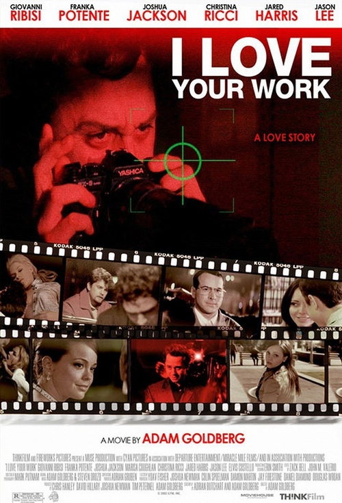 I Love Your Work Film Poster