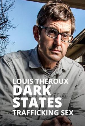 Louis Theroux: Trafficking Sex