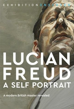 Exhibition on Screen: Lucian Freud - A Self Portrait
