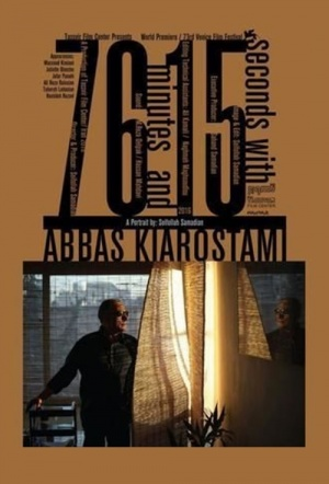 76 Minutes and 15 Seconds with Abbas Kiarostami Film Poster