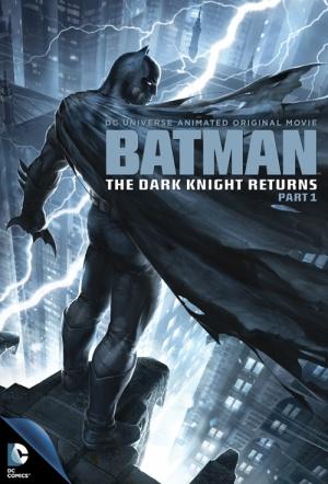 Batman: The Dark Knight Returns (Part 1)