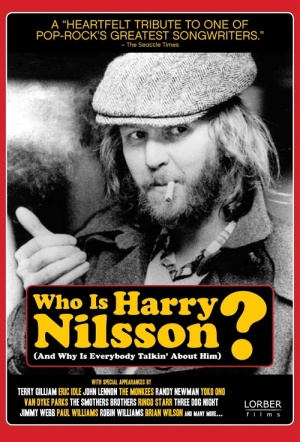 Who Is Harry Nilsson (And Why Is Everybody Talkin' About Him?) Film Poster