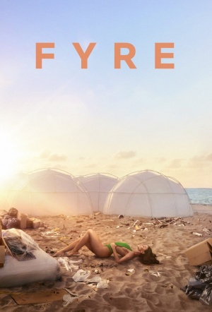FYRE: The Greatest Party That Never Happened Film Poster