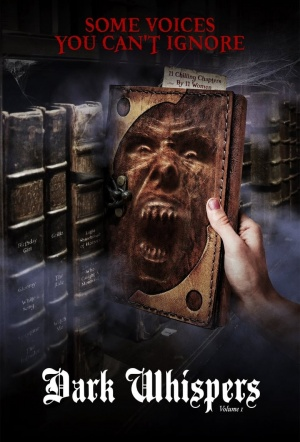 Dark Whispers Volume One