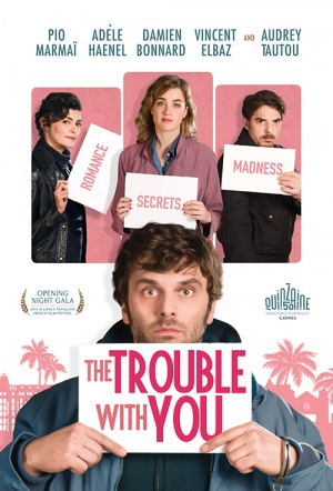The Trouble with You Film Poster
