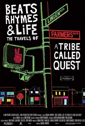 Beats, Rhymes & Life: The Travels of a Tribe Called Quest Film Poster