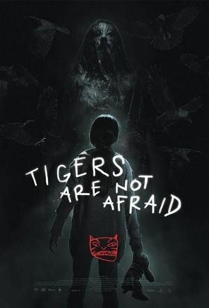 Tigers Are Not Afraid (Vuelven)