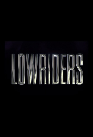 Lowriders Film Poster