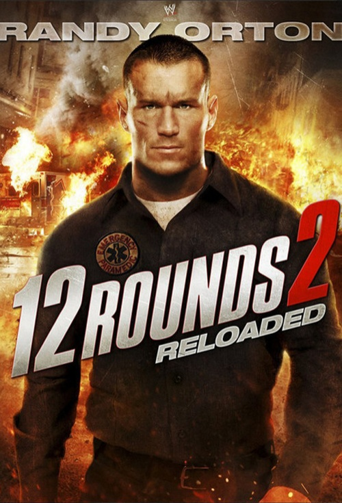 12 Rounds: Reloaded Film Poster